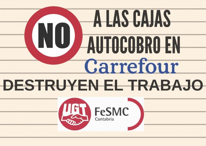 UGT se moviliza mañana contra la implantación de cajas autocobro en Carrefour y su impacto en el empleo